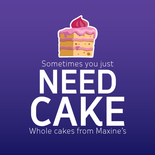 Sometimes you just need cake.