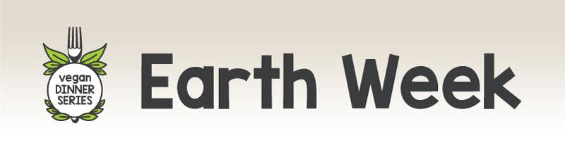 Vegan Diner Series: Earth Week