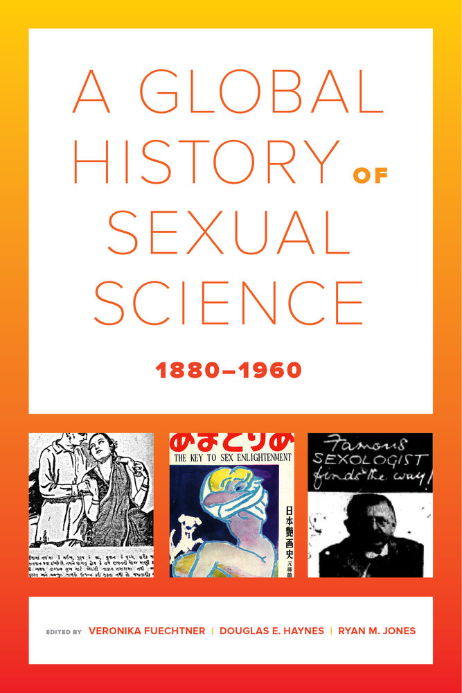 'A Global History of Sexual Science 1880-1960' textbook cover.