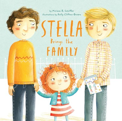 Stella Brings the Family, by Miriam B. Schiffer