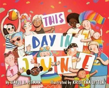 This Day in June, by Gayle E Pitman